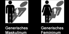 Im generischen Maskulinum ist die Frau mitgemeint, im generischen Femininum der Mann.